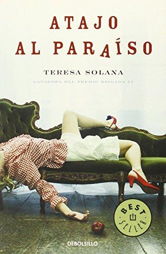 9788483469057: Atajo al paraiso / Short Cut To Paradise