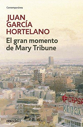 9788483469170: El gran momento de Mary Tribune/ The Big Moment of Mary Tribune (Spanish Edition)