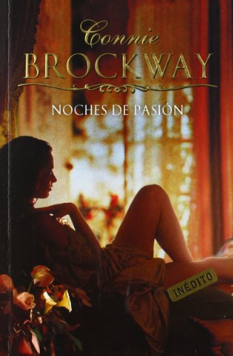 Noches de pasion/ All Through The Night (Spanish Edition) (848346926X) by Brockway, Connie