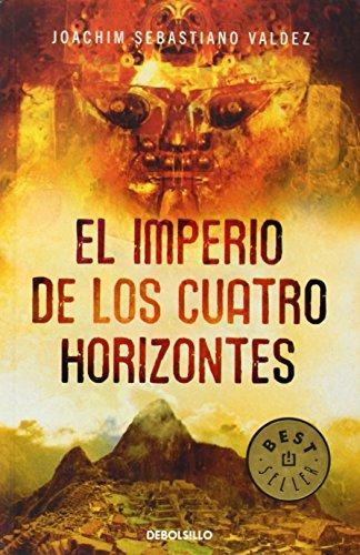 9788483469361: El imperio de los cuatro horizontes/ The Four Horizons State