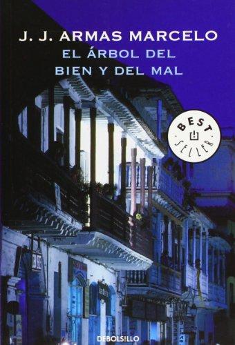 El árbol del bien y del mal (BEST SELLER): J. J. Armas Marcelo