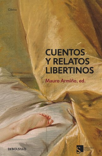 9788483469705: Cuentos y relatos libertinos/ Libertine Stories And Tales (Spanish Edition)