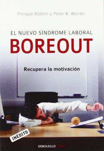 9788483469712: El nuevo sindrome laboral Boreout/ The New Laboural Boreout Syndrome (Spanish Edition)