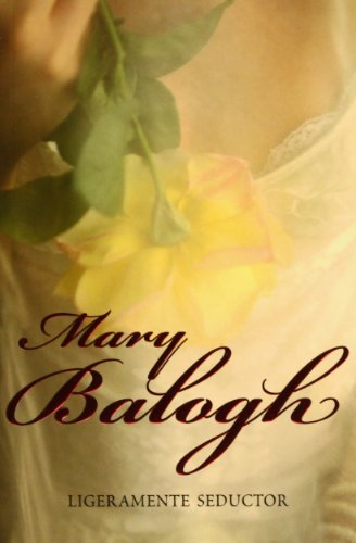 Ligeramente seductor/ Slightly Tempted (Spanish Edition) (8483469723) by Mary Balogh