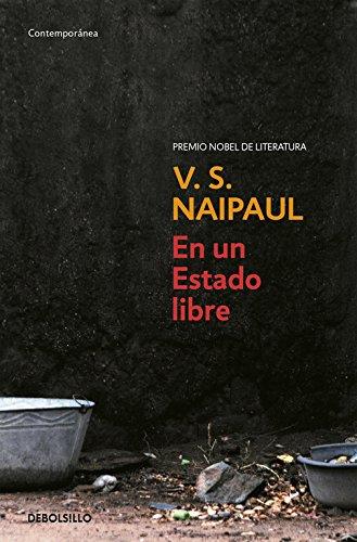 9788483469859: En un estado libre/ In A Free State (Contemporanea) (Spanish Edition)