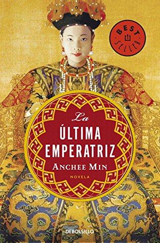 9788483469927: La ultima emperatriz/ The Last Empress (Spanish Edition)