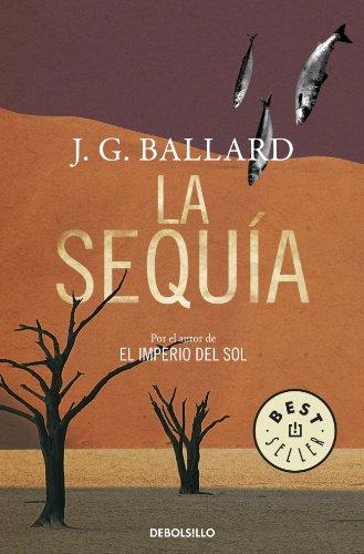 9788483469996: La sequia/ The Drought (Spanish Edition)