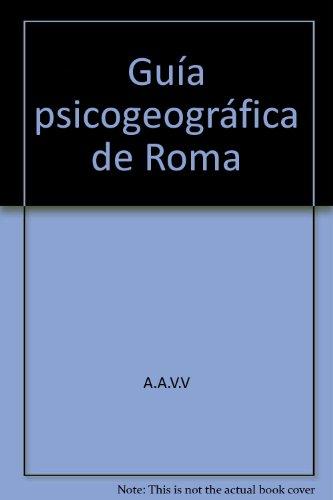 9788483471586: Guía psicogeográfica de Roma