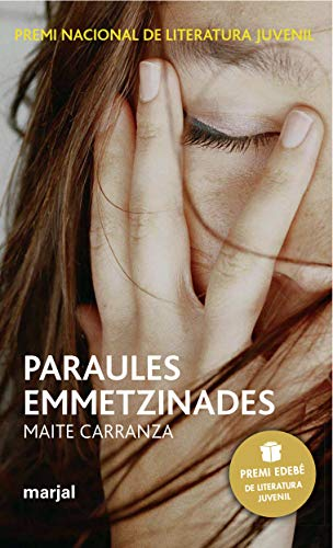 Paraules emmetzinades: premi edebe de lit. juvenil: Maite Carranza I