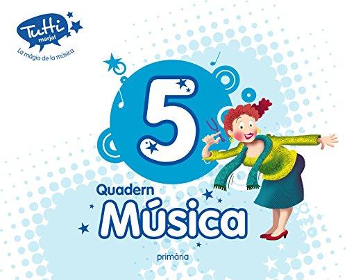 9788483482926: Projecte Tutti, La màgia de la música, música, 5 Educació Primària (Valencia). Quadern - 9788483482926