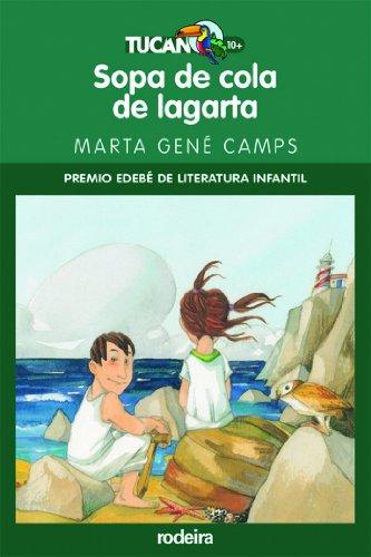 9788483492512: SOPA DE COLA DE LAGARTA (Premio EDEBÉ Modalidad Infantil)