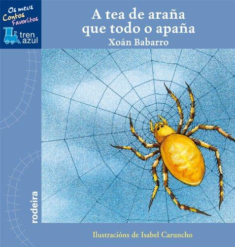 9788483492703: A Tea de Araña Que Todo O Apaña (TREN AZUL. OS MEUS CONTOS FAVORITOS)