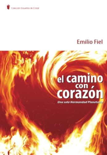 9788483520499: El Camino Con, Corazon 3a ed. (Spanish Edition)