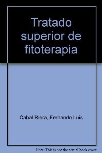 9788483521038: Tratado superior de fitoterapia