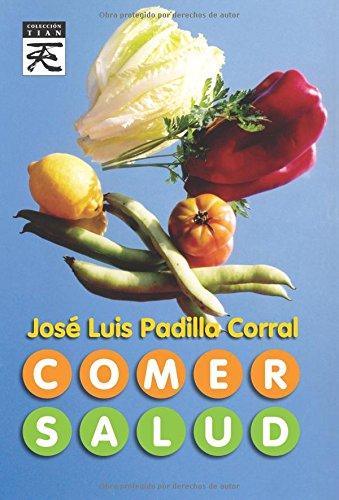 9788483521311: Comer salud (Spanish Edition)