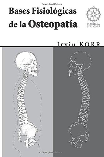 9788483521328: Bases fisiologicas de la osteopatia