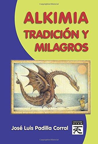 9788483521526: Alkimia tradición y milagros (Spanish Edition)