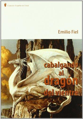 9788483521960: Cabalgando al vientre del dragon