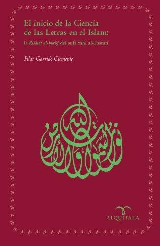 9788483522189: El inicio de la Ciencia de las Letras en el Islam (Spanish Edition)