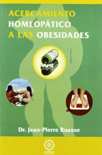 9788483522318: Acercamiento homeopático a las obesidades