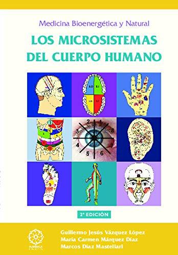 Los microsistemas del cuerpo humano: Guillermo Jesús Vázquez