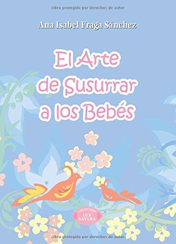 9788483524435: El arte de susurrar a los bebes (Spanish Edition)
