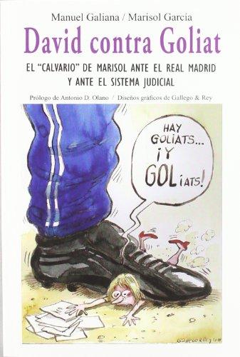 DAVID CONTRA GOLIAT. EL CALVARIO DE MARISOL: GARCÍA ALONSO, MARISOL