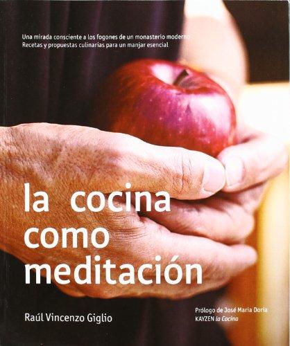 9788483524923: Cocina como meditacion, la