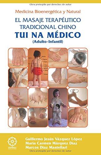 9788483524947: Tui na medico - el masaje terapeutico tradicional chino