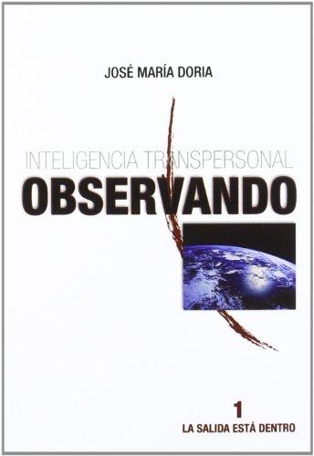 9788483525241: Inteligencia transpersonal 1 - observando
