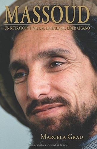 9788483527016: Massoud: Retrato íntimo del legendario líder afgano (Spanish Edition)