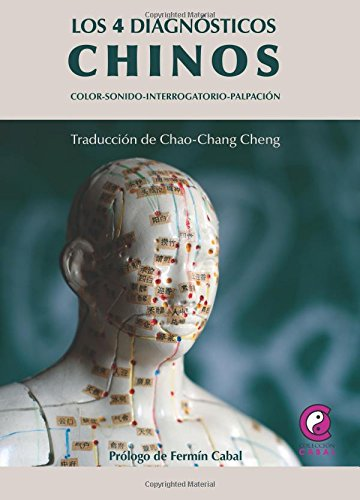 9788483527238: 4 diagnosticos chinos, los - color-sonido-interrogatorio-palpacion