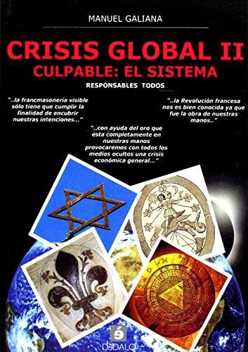CRISIS GLOBAL II. CULPABLE: EL SISTEMA.: GALIANA ROS, MANUEL