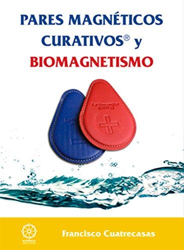 9788483528907: Pares magnéticos y Biomagnetismo 2a.edicion (Spanish Edition)