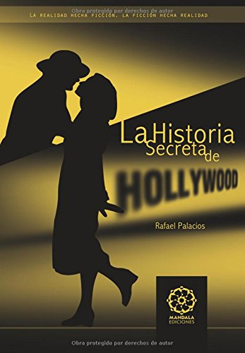 9788483529041: Historia Secreta De Hollywood