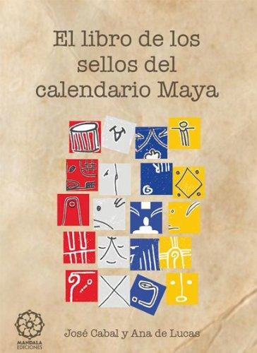 9788483529157: El Libro De Los Sellos Del Calendario Maya