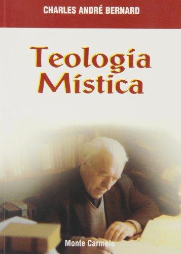 9788483530016: Teología Mística (Mística y Místicos)