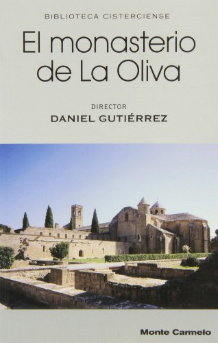 9788483530184: El monasterio de la Oliva (BIBLIOTECA CISTERCIENSE)