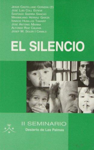 9788483530368: El silencio (Amigos de Orar)