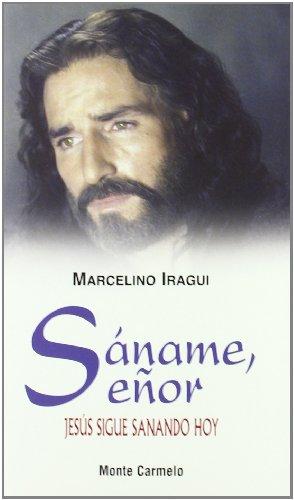Sáname, Señor (Paperback): Marcelino Iragui RedÃ