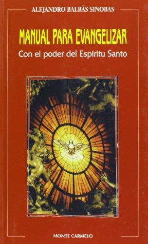 9788483530580: Manual para evangelizar: Con el poder del Espíritu Santo (Amigos de Orar)