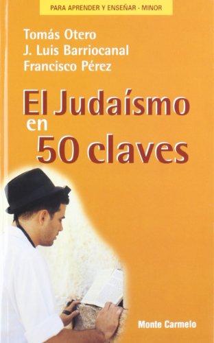 9788483530825: El judaísmo en 50 claves (PARA APRENDER Y ENSEÑAR)