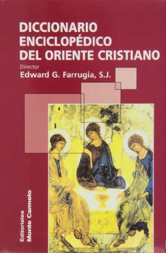 DICC. ENCICLOPEDICO DEL ORIENTE CRISTIANO: FARRUGIA, EDWARD