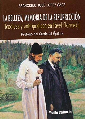9788483531273: La belleza, memoria de la resurreción en P. Florensky