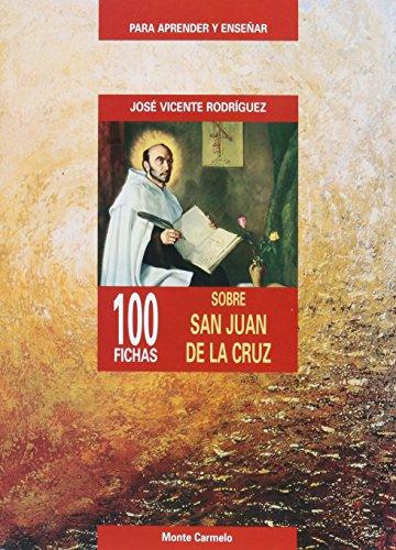 9788483531532: 100 FICHAS SOBRE SAN JUAN DE LA CRUZ