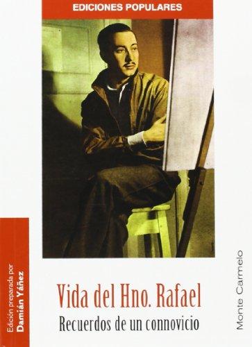 9788483531679: Vida del hermano Rafael. (Popular) Recue (Ediciones Populares)
