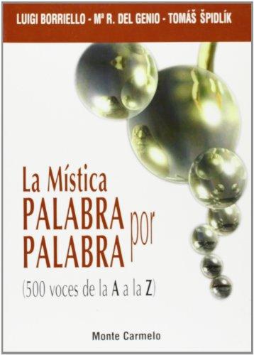 9788483531754: MISTICA PALABRA POR PALABRA. 500 VOCES DE LA A A LA Z