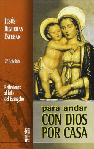 9788483531877: Para andar con Dios por casa: Reflexiones al hilo del Evangelio (Agua Viva)
