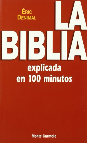9788483532157: La Biblia explicada en 100 minutos