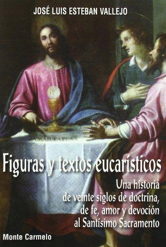 9788483532942: Figuras y Textos Eucarísticos